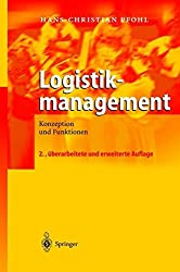 Logistikmanagement: Konzeption und Funktionen (German Edition)