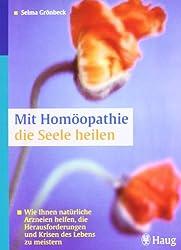 Mit Homöopathie die Seele heilen: Wie Ihnen natürliche Arzneien helfen