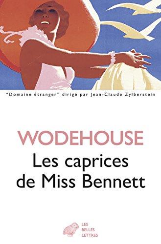Les caprices de Miss Bennett (Domaine étranger t. 17)