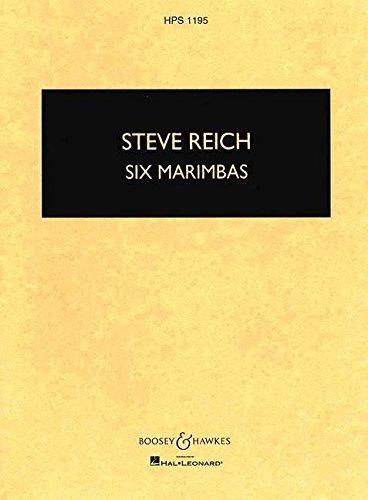 Six Marimbas: 6 Marimbaphone. Studienpartitur. (Hawkes Pocket Scores)