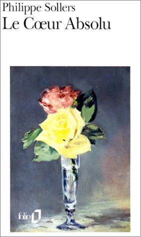 Le Coeur Absolu (Folio) par Sollers