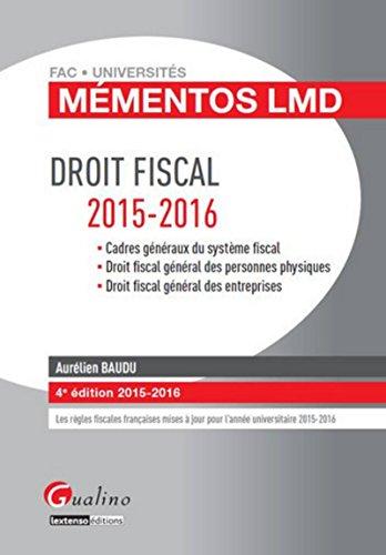 Mémentos LMD - Droit fiscal 2015-2016, 4ème Ed.