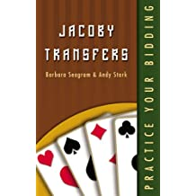 Jacoby Transfers (Practice Your Bidding)