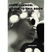 John Lennon: Listen To This Book