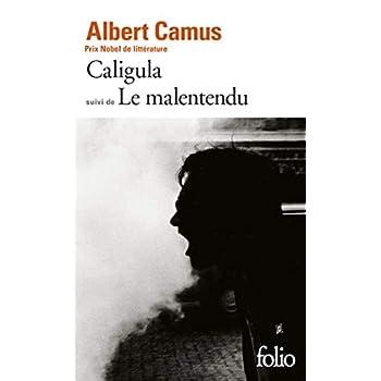 Caligula suivi de Le malentendu