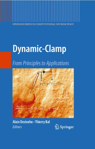 Dynamic-Clamp: From Principles to Applications (Springer Series in Computational Neuroscience Book 1) (English Edition)