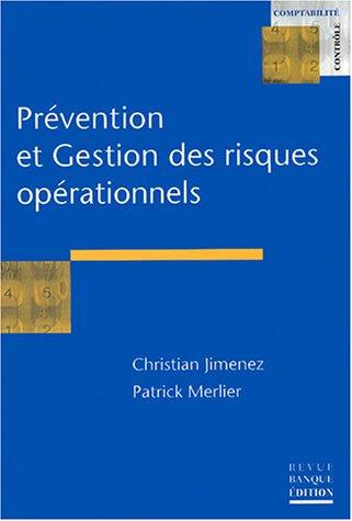 Prévention et gestion des risques opérationnels