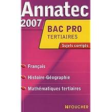 Français Histoire-Géorgraphie Mathématiques Bac Pro Tertiaires : Sujets corrigés