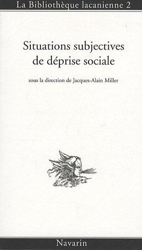 Situations subjectives de déprise sociale