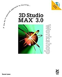 3D Studio Max 3.0 Workshop: Beginning with the End in Mind
