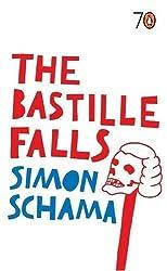 The Bastille Falls (Pocket Penguins 70's) by Simon Schama (2005-05-06)