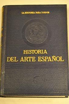 HISTORIA DEL ARTE ESPAÑOL.