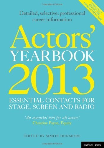 actors-39-yearbook-2013-essential-contacts-for-stage-screen-and-radio-by-lissenden-hilary-dunmore-simon-2012-paperback