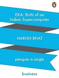 EKA: Birth of an Indian Supercomputer
