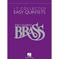 The Canadian Brass: 17 Collected Easy Quintets, Trumpet 2 in B-flat