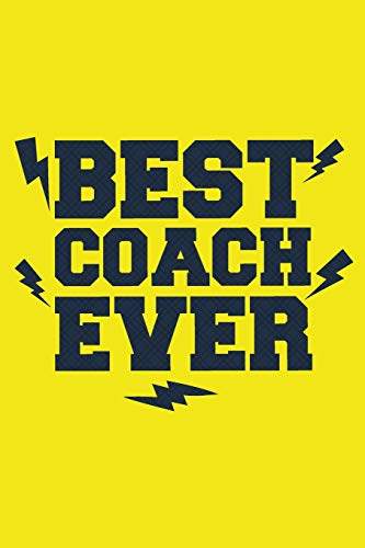 Best Coach Ever: Football Notebook For Coaches Gift V18 (Football Books for Kids) por Dartan Creations