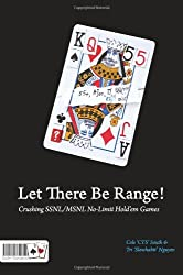 Let There Be Range!: Crushing Ssnl/Msnl No-Limit Hold'em Games