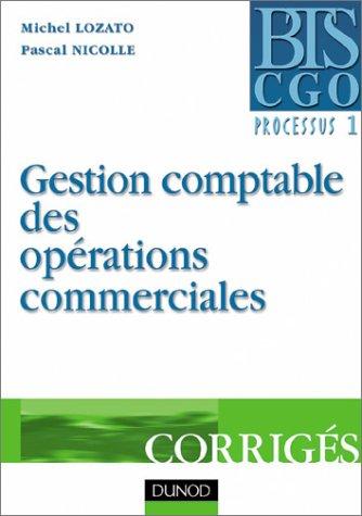 Gestion comptable des opérations commerciales. : Corrigés