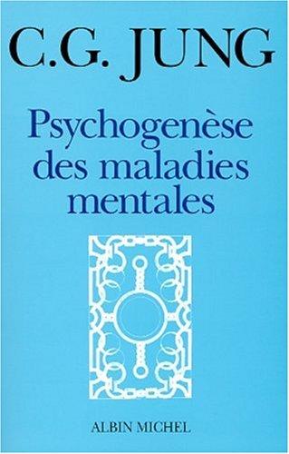 Psychogénèse des maladies mentales