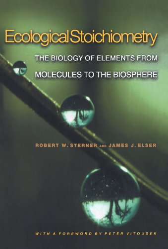 Ecological Stoichiometry: The Biology of Elements from Molecules to the Biosphere por Robert W. Sterner