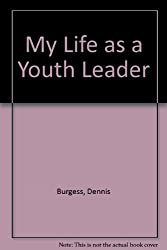 My Life as a Youth Leader