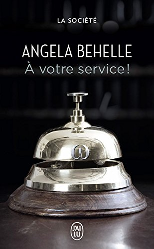 La Société (Tome 3) - À votre service ! par Angela Behelle