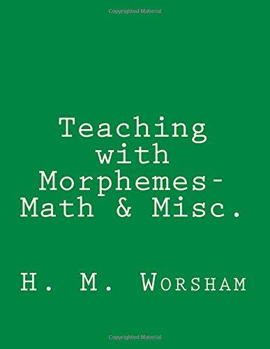 Teaching with Morphemes- Math & Miscellaneous