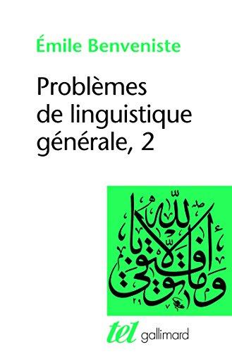 Problmes de linguistique gnrale, tome 2