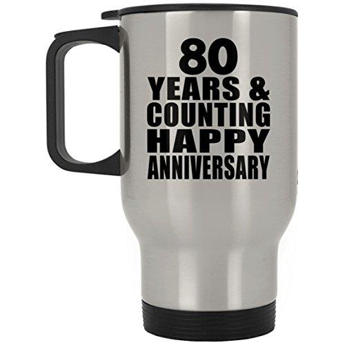 Designsify Happy 80th Anniversary 80 Years & Counting - Travel Mug Reisetasse Edelstahl Isolierter Tumbler Becher - Geschenk zum Geburtstag Jahrestag Muttertag Vatertag Ostern (Bday 80th Ideen)