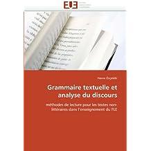 Grammaire textuelle et analyse du discours: méthodes de lecture pour les textes non-littéraires dans l'enseignement du FLE (Omn.Univ.Europ.)