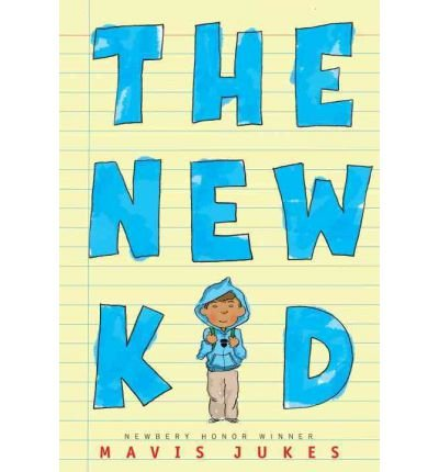 By Mavis Jukes ( Author ) [ New Kid By Dec-2012 Paperback