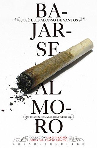 Bajarse al moro  (Las 25 mejores obras del teatro español)