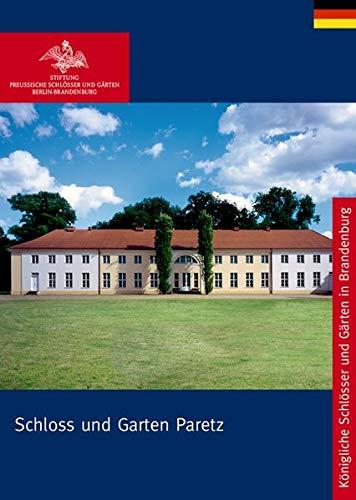 Schloss Paretz mit Dorf und Kirche (Königliche Schlösser in Berlin, Potsdam und Brandenburg)