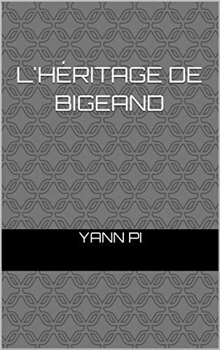 Couverture du livre L'héritage de Bigeand