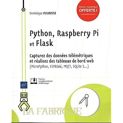 Python, Raspberry Pi et Flask - Capturez des données télémétriques et réalisez des tableaux de bord web