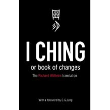 I Ching or Book of Changes (Arkana)