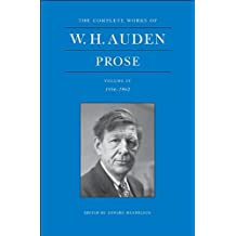 The Complete Works of W.H. Auden – Prose, Volume IV, 1956–1962