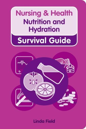 Nutrition and Hydration (Nursing and Health Survival Guides) by Field, Linda (2010) Spiral-bound