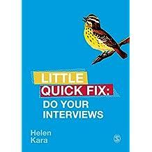 Do Your Interviews: Little Quick Fix