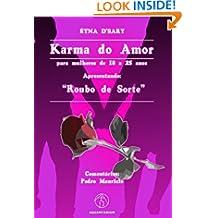 Karma do Amor - Para mulheres de 18 a 25 anos (01) (Portuguese Edition)