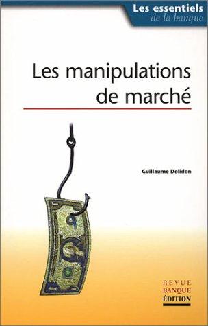 Les Manipulations de marché
