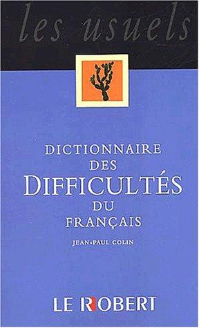 Dictionnaire des difficultés du français par Jean-Paul Colin