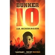 Bunker 10 by Jan-Andrew Henderson (2007-12-01)
