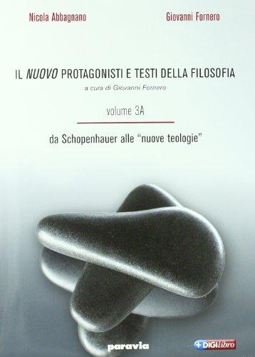 Il nuovo Protagonisti e testi della filosofia. Per le Scuole superiori: 3