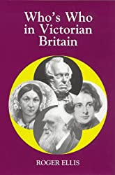 Who's Who in Victorian Britain (Who's Who in British History) (Who's Who in British History S.)