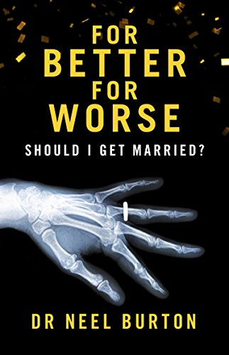 For better for worse should i get married ebook neel burton for better for worse should i get married by burton neel fandeluxe Gallery