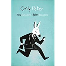 Only Peter (English Edition)