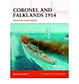 [(Coronel and Falklands, 1914: Duel in the South Atlantic)] [ By (author) Michael McNally, Illustrated by Peter Dennis ] [October, 2012]