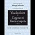 Vocabulaire de l'apprenti franc-maçon: Savoir - comprendre - transmettre