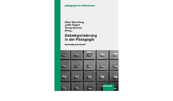 """Bild vom Buchcover des Sammelbandes """"Dekategorisierung in der Pädagogik. Notwendig und riskant?""""."""